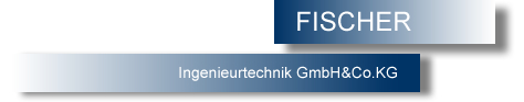 FISCHER Engineering - Dr. Dipl.-Ing. Wolfgang Fischer - Relieable experts for plastics and pipes